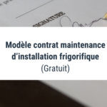 Modèle contrat maintenance d'installation frigorifique (Gratuit)