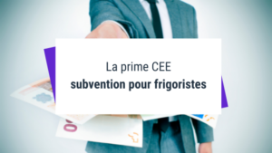 Frigoriste : Tout savoir sur la prime CEE